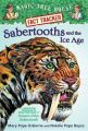 Sabertooths and the Ice Age: A Nonfiction Companion to Sunset of the Sabertooth: Book by Mary Pope Osborne , Natalie Pope Boyce , Sal Murdocca