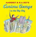 Curious George in the Big City: Book by Martha Weston