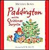 Paddington and the Christmas Surprise: Book by Michael Bond