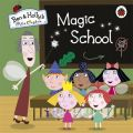 Ben and Holly's Little Kingdom: Magic School (English): Book by NA