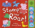 Peppa Pig: Stomp and Roar! (English): Book by NA
