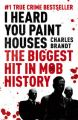 I Heard You Paint Houses: Book by Charles Brandt