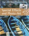 The Better Digital Photography Guide to Special Effects and Photo-Art (Better Digital Photography Gde) (English) (Paperback): Book by Michael Busselle