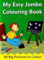 MY EASY JUMBO COLOURING BOOK: Book by PEGASUS