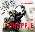 Chappie: The Art of the Movie: Book by Peter Aperlo