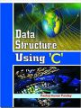 Data Structure Using 'C',1E: Book by Pandey