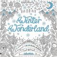 Winter Wonderland : A Magical Colouring Adventure (English) (Paperback): Book by Cloth