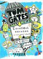 Tom Gates Book #2: Excellent Excuses Cand Other Good Stuff: Book by Tom Gates
