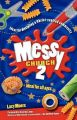 Messy Church 2: Ideas for Discipling a Christ-centred Community: 2: Book by Lucy Moore