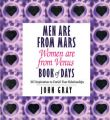 Men are from Mars, Women are from Venus Book of Days: Book of Days: 365 Inspirations to Enrich Your Relationships: Book by John Gray