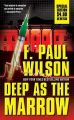 Deep as the Marrow: Book by F Paul Wilson