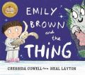 Emily Brown and the Thing: Book by Cressida Cowell