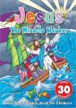 Jesus the Miracle Worker Sticker Book: Bible Story Sticker Book for Children: Book by Harvest House Publishers