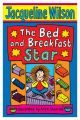 The Bed And Breakfast Star: Book by Jacqueline Wilson