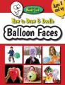How to Draw & Doodle Balloon Faces: Book by Wendy Tush