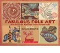 Fabulous Folk Art (English): Book by Benita Sen