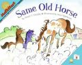 Mathstart Same Old Horse: Book by Stuart J Murphy