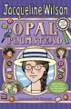 Opal Plumstead (English): Book by Jacqueline Wilson