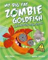 My Big Fat Zombie Goldfish (English) (Paperback): Book by Mo O'Hara