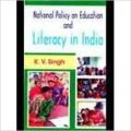 National Policy on Education and Literacy in India (English) 01 Edition: Book by K. V. Singh