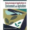 Biotechnological applications in environment and agriculture (English): Book by                                                       Braj Kishore P. Singh , at present Sr. Asst. Professor, Deptt of Zoology, B.R. Ambedkar University, obtained his all higher qualifications B.Sc. (Hons), M.Sc. (Gold Medalist, Zoology) and Ph.D from Patna University. He possesses a prolong teaching experience and has published in Times of India... View More                                                                                                    Braj Kishore P. Singh , at present Sr. Asst. Professor, Deptt of Zoology, B.R. Ambedkar University, obtained his all higher qualifications B.Sc. (Hons), M.Sc. (Gold Medalist, Zoology) and Ph.D from Patna University. He possesses a prolong teaching experience and has published in Times of India, Express Bureau etc. He did authorship for five books prior to this publication.