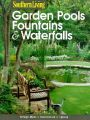 Garden Pools, Fountains & Waterfalls: Book by Scott Atkinson