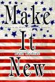 Make It New: Essays in the History of American Business: Book by Paul Bodine