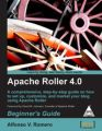 Apache Roller 4.0 : Beginner's Guide: Book by Alfonso V. Romero
