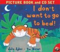 I Dont Want To go To Bed: Book by Tim Warnes