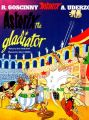 Asterix the Gladiator: Bk. 4: Book by Goscinny , Uderzo