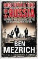 Once Upon a Time in Russia (English) (Paperback): Book by Ben Mezrich