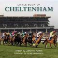 Little Book of Cheltenham: Book by Catherine Austen