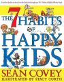 The 7 Habits of Happy Kids: Book by Sean Covey