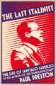 The Last Stalinist: The Life of Santiago Carrillo: Book by Paul Preston