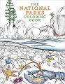 The National Parks Coloring Book (Colouring Books): Book by Sophie Tivona