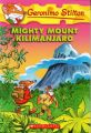 Geronimo Stilton #41 Mighty Mount Kilimanjaro: Book by Geronimo Stilton