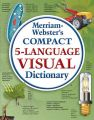 Merriam-Webster Compact Five-language Visual Dictionary: Book by Jean-Claude Corbeil