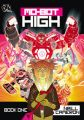 DFC Library: Mo-bot High: Book by Neill Cameron