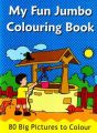MY FUN JUMBO COLOURING BOOK: Book by PEGASUS