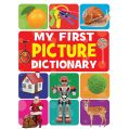 My First Picture Dictionary: Book by Pegasus Team