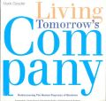 LIVING TOMORROWS COMPANY (English): Book by Mark Goyder