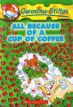 All Because of a Cup of Coffee: Book by Geronimo Stilton