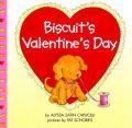 Biscuit's Valentines's Day: Book by Alyssa Satin Capucilli , Pat Schories