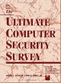The Ultimate Computer Security Survey (English) Pap/Dis Edition (Paperback): Book by James L. Schaub, Ken D. Biery Jr, Ken D. Biery