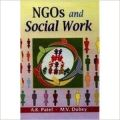 NGOs and Social Work, 294 pp, 2010 (English): Book by A K Patel