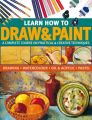 Learn How to Draw & Paint: A Complete Course on Practical & Creative Techniques: Drawing, Watercolour, Oil & Acrylic and Pastel: Book by Hazel Harrison