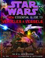 Star Wars: the New Essential Guide to Vehicles and Vessels: Book by W. Haden Blackman