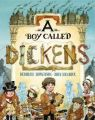 A Boy Called Dickens: Book by Deborah Hopkinson