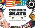 Stickerbomb Skate: 150 Classic Skateboard Stickers: Book by Studio Rarekwai (SRK)