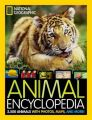Animal Encyclopedia: 2,500 Animals, From-the-Field Reports, Maps, and More: Book by National Geographic Kids Magazine